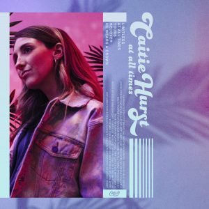 Caitie Hurst - At All Times EP